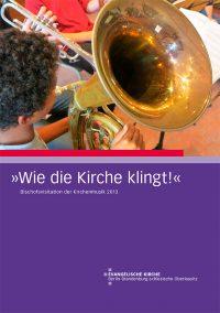 Bischofsvisitation Kirchenmusik 2013