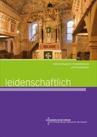 Leidenschaftlich – Handreichung für Prädikantinnen und Prädikanten