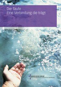 Die Taufe – Eine Verbindung die trägt