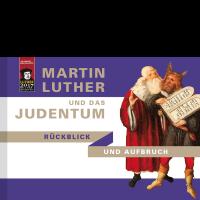 Katalog zur Wanderausstellung - Martin Luther und das Judentum