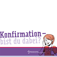 Konfirmationsflyer - Konfirmation bist du dabei?