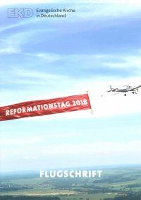 Flugschrift - Reformationstag 2018
