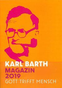 Karl Barth - Gott trifft Mensch