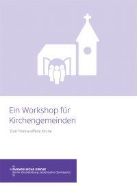 Broschüre Offene Kirchen - Ein Workshop für Kirchengemeinden